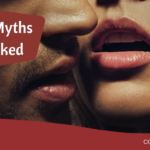 12 Sex Myths Debunked